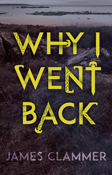 Why I Went Back - book cover